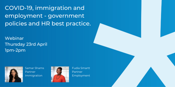Watch our Webinar: COVID-19, immigration and employment - government policies and HR best practice
